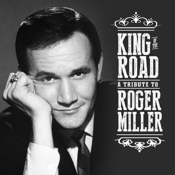 Various Artists - King of the Road: A Tribute to Roger Miller