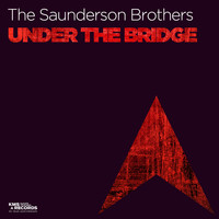 The Saunderson Brothers - Under The Bridge