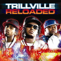 Trillville - Trillville Reloaded (Explicit)