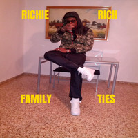Richie Rich - Family Ties (Explicit)