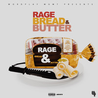 Rage - Bread & Butter (Explicit)