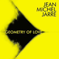 Jean-Michel Jarre - Geometry of Love
