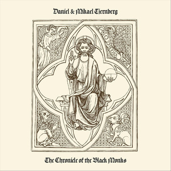 Daniel & Mikael Tjernberg - The Chronicle of the Black Monks (Remastered)