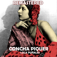 Concha Piquer - Lola Puñales (Remastered)