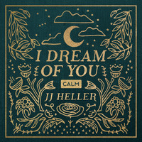 JJ Heller - I Dream of You, Vol. 2