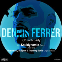 Dennis Ferrer - Church Lady