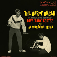 "Dave ""Baby"" Cortez - The Happy Organ (Expanded Edition)"