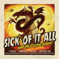 Sick Of It All - Wake The Sleeping Dragon! (Explicit)