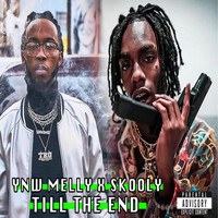 YNW Melly - Till The End (feat. Skooly) (Explicit)