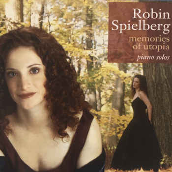 Robin Spielberg - Memories of Utopia