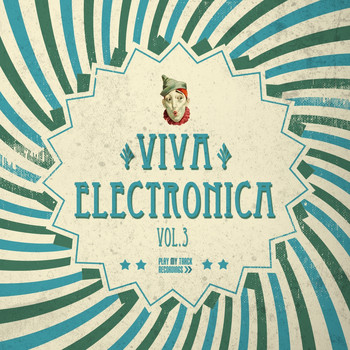 Various Artists - Viva Electronica, Vol. 3 (Explicit)