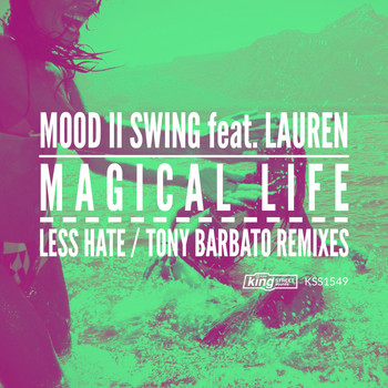 Mood II Swing feat. Lauren - Magical Life