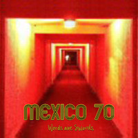 Mexico 70 - Words Are Swords