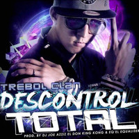 Trebol Clan - Descontrol Total