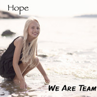 Hope - We Are Team