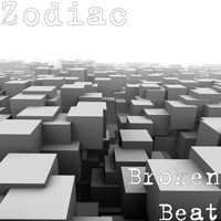 Zodiac - Broken Beat
