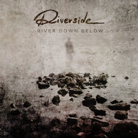Riverside - River Down Below (Radio Edit)