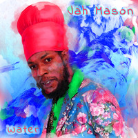 Jah Mason - Cross the Water