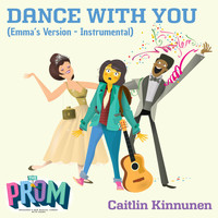 The Prom Players - Dance with You (Emma's Version) (Instrumental)
