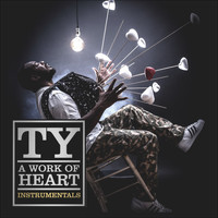 Ty - A Work of Heart Instrumentals