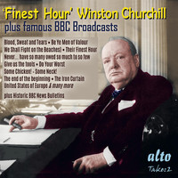 Winston Churchill - Finest Hour (Winston Churchill) [Plus Famous Wartime BBC Broadcasts]