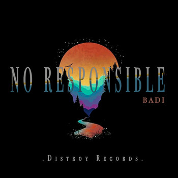 Badi - No Responsible