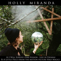"Holly Miranda - I Will Survive (FM4 Session - Live in Vienna) / A Little Piece (From ""Half Magic"")"
