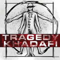Tragedy Khadafi - The Builders (Explicit)