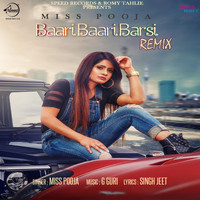 Miss Pooja - Baari Baari Barsi (Remix) - Single