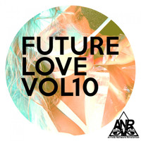 Various Artists - Future Love Vol10