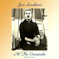 Jeri Southern - Jeri Southern At The Crescendo (Remastered 2018)