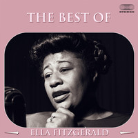Ella Fitzgerald - The Best Of Ella Fitzgerald