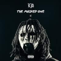 LD - The Masked One (Explicit)