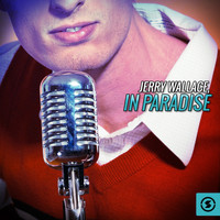 JERRY WALLACE - In Paradise