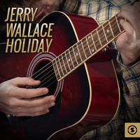 JERRY WALLACE - Holiday