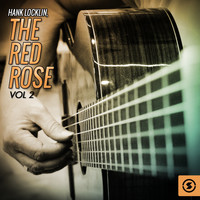 Hank Locklin - The Red Rose, Vol. 2