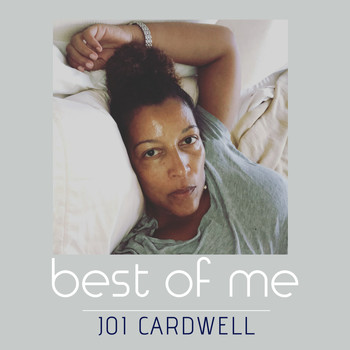 Joi Cardwell - Joi Cardwell - Best of Me