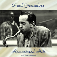 Paul Gonsalves - Remastered Hits (All Tracks Remastered)
