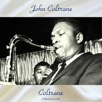 John Coltrane - Coltrane (Remastered 2018)