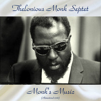 Thelonious Monk Septet - Monk's Music (Remastered 2018)