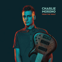Charlie Moreno - From the Vault