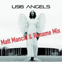 U96 - Angels (Matt Mancid & Rename Mix)