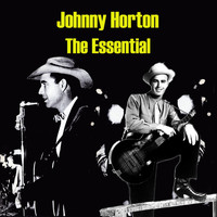 Johnny Horton - The Essential