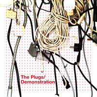 The Plugs - Demonstration