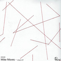 Mike Moves - Urbanic