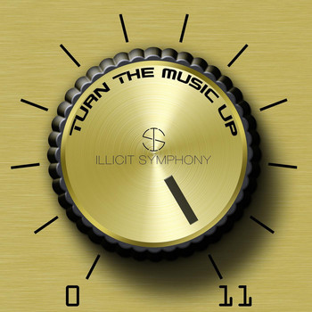 Illicit Symphony - Turn the Music Up