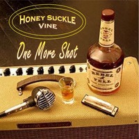 Honey Suckle Vine - One More Shot (Explicit)
