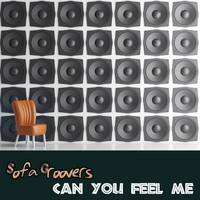 Sofa Groovers - Can You Feel Me
