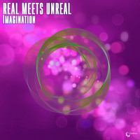 Real meets Unreal - Imagination