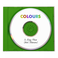 Colours - In Every Place
